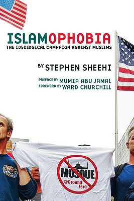 Islamophobia By Sheehi, Stephen